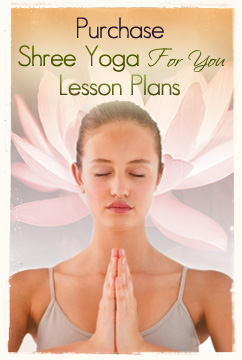 Purchase Shree Yoga For You Lesson Plans
